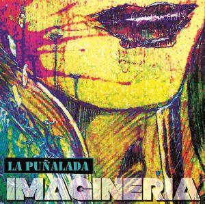 Imaginería, tercer disco de La Puñalada