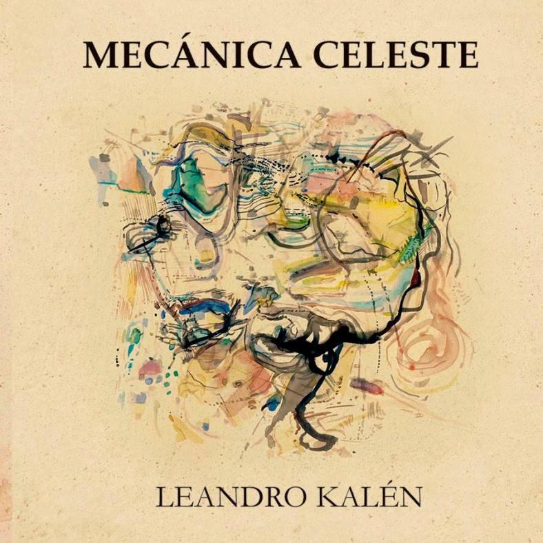 El disco debut de Leandro Kalén